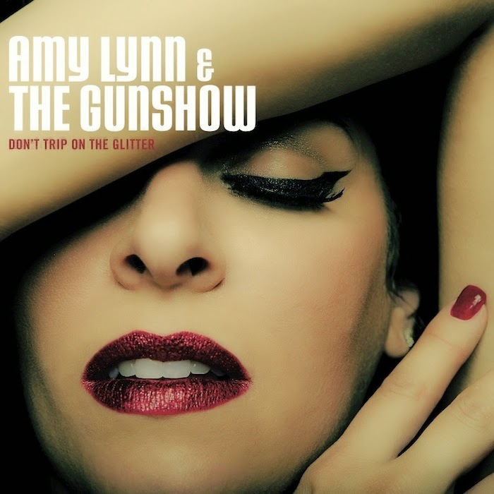 "Amy Lynn & The Gunshow - ""Don't Trip On The Glitter"" album cover artwork"