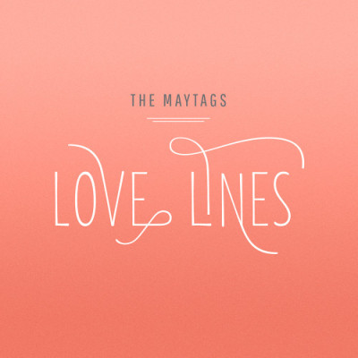 "Album Review- ""Love Lines,"" by The Maytags"