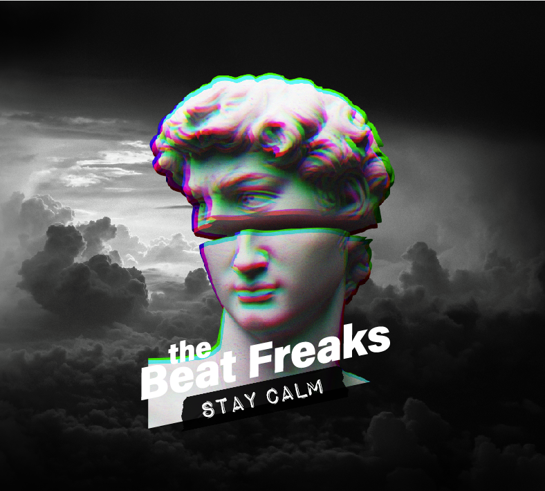"Cover art for The Beat Freaks' new album ""Stay Calm"""