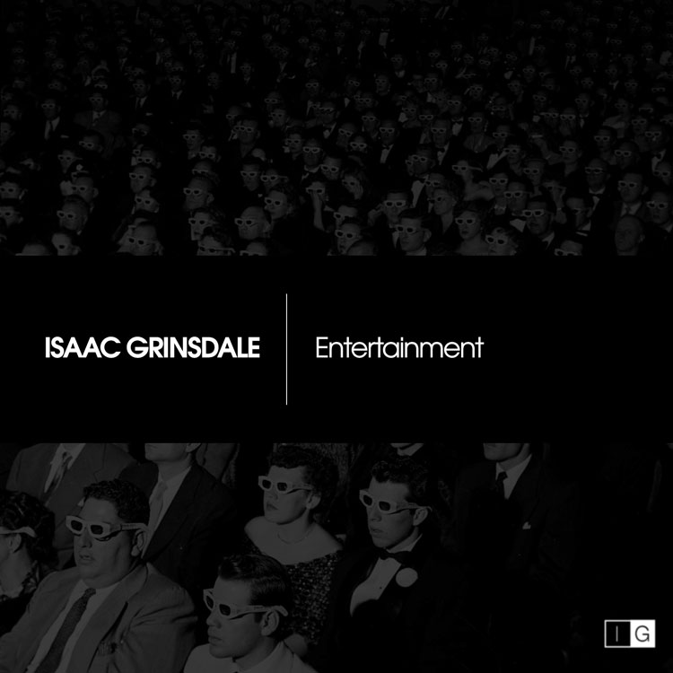 "Cover art for ""Entertainment EP"" by UK singer songwriter, Isaac Grinsdale"