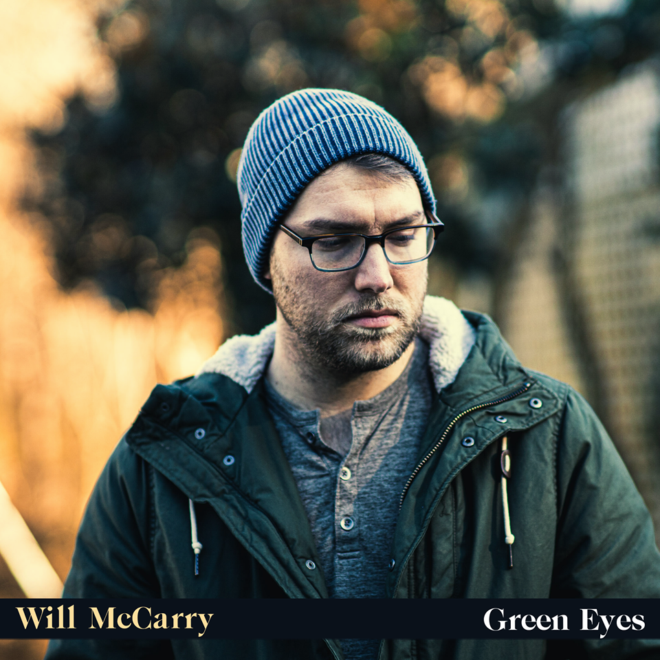 "Cover art for Will McCarry's debut single, ""Green Eyes"""