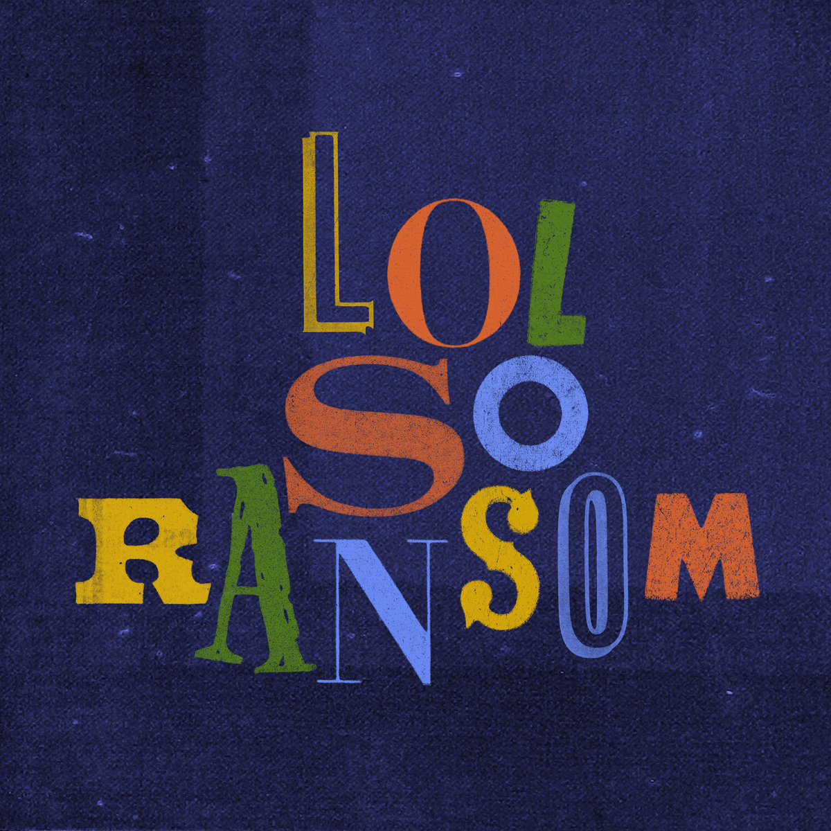 Cover art for LOL So Ransom soundtrack